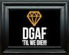 !L! DGAF Frame