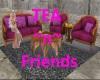 Tea~N~friends