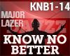 M Lazer - Know No Better