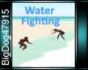 [BD]WaterFighting