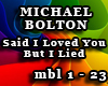 MICHAEL BOLTON-Said I...