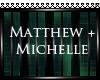 ~{L}~Matthew&Michelle