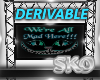 *SK*DERIVABLE SIGN