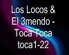 Los Locos & El 3mendo