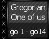 Gregorian - One of us