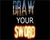 Draw Your Swords-Art