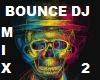 Bounce DJ mix2