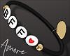 $ BFF e Bracelet  L