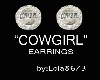 """COWGIRL"" EARRINGS"