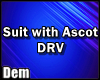 !D! Suit with Ascot  DRV