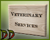 Veterinary Services Sign