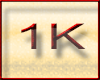 ! 1K Support