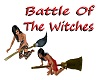 Battle Of The Witches