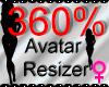 *M* Avatar Scaler 360%