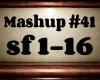 Mashup #41