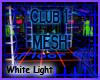 Club 1 Mesh, White Light