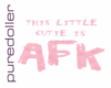 AFK Cutie Head Sign