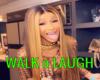 WALK N LAUGH