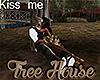 [M] Tree House Kiss me