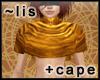 Short cape [sun gold]