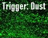 Green  Dust