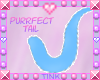 Purrfect | Cyan Tail