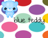 Blue Teddy ~ calli