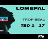 Lomepal - Trop beau