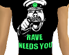 Rave Needs You Tee (Fem)