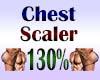Chest Scaler 130%