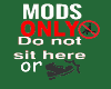 Mods Only Wall Sign