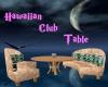 Hawaiian Club Table