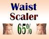 Waist Scaler 65%