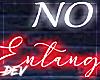 !D No Entanglements Neon