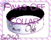 Paws Off Collar