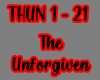 The Unforgiven/THUN 1-21
