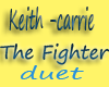keith carrie the fighter