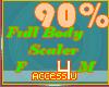 ! 90% F/M Body Scaler