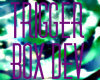 Trigger Box Dev.