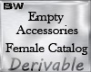 Female Empty Accessories