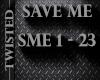 SME Save Me prt2