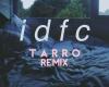 P | idfc (Tarro Remix)