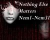 Nothe Else Matters