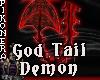 God Demon Goddess tail