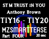 ST M TRUST IN YOU Part 4