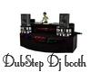 DubStep DJ booth