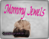 CG| MommyJewels *Request