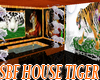 HOUSE TIGER