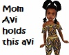 Mom Hold this Kids Avi