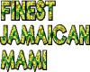 Finest Jamaican Mami 1